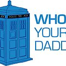 Who Is Your Daddy by Look Human