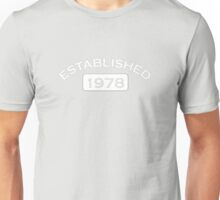 Establishe 1978 Unisex T-Shirt