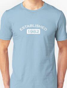 Established 1982 T-Shirt