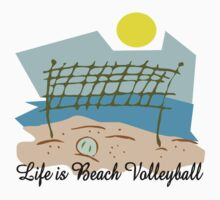 "Volleyball ""Life Is Beach Volleyball"" by SportsT-Shirts"