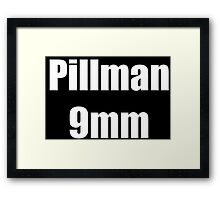 Pillman 9mm Framed Print
