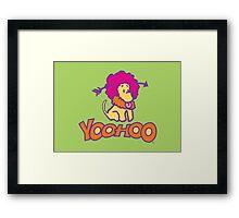 Yoohoo Framed Print