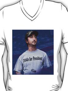 Tickle for President T-Shirt