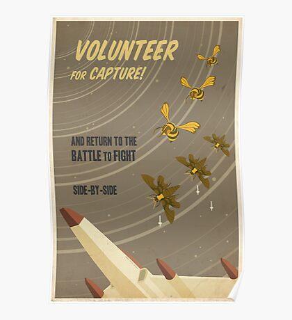 Volunteer for capture Poster