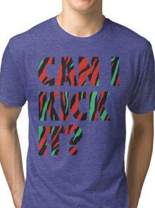 Just Kick It?  Tri-blend T-Shirt