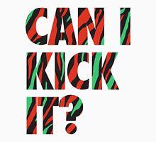 Just Kick It?  Unisex T-Shirt