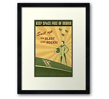 Keep Space Free of Debris Framed Print