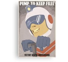 Pump to Keep Free Canvas Print