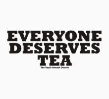Everyone Deserves Tea by totesmyalpaca