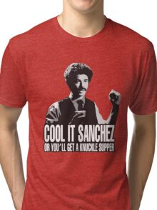 Cool it Sanchez Tri-blend T-Shirt