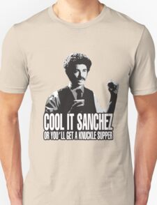 Cool it Sanchez Unisex T-Shirt