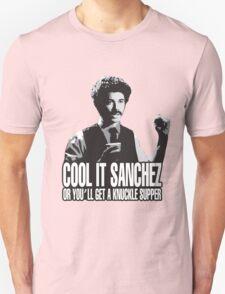 Cool it Sanchez T-Shirt