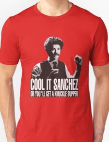 Cool it Sanchez T-Shirt