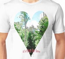 It's time for love! Unisex T-Shirt