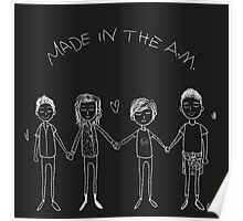 Made In The A.M. Poster