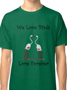 Birds In Love T shirt Special  Classic T-Shirt