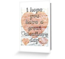 Valentine's notes Greeting Card