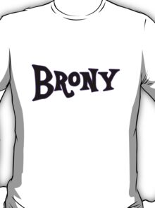 Brony large text T-Shirt