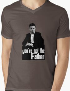 You're not the Father Mens V-Neck T-Shirt