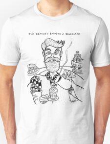 Bearded Barista of Balaclava T-Shirt