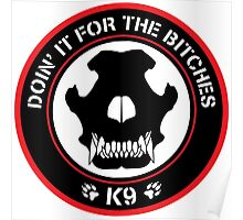 K9 Patch (Red and black) Poster