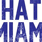 I Hate Miami by Look Human