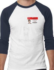 """""""I'm an attending!"""" Men's Baseball ¾ T-Shirt"""