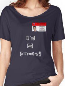 """""""I'm an attending!"""" Women's Relaxed Fit T-Shirt"""