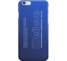 I Believe iPhone/iPod Case iPhone Case/Skin
