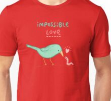 Impossible Love Unisex T-Shirt