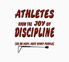 Athletes know the joy of discipline. So do very, very kinky people Womens Fitted T-Shirt