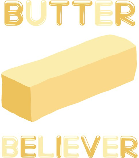 Butter Believer by Look Human