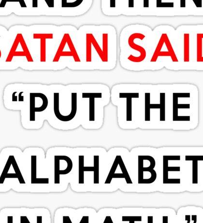 And then Satan said -  Sticker