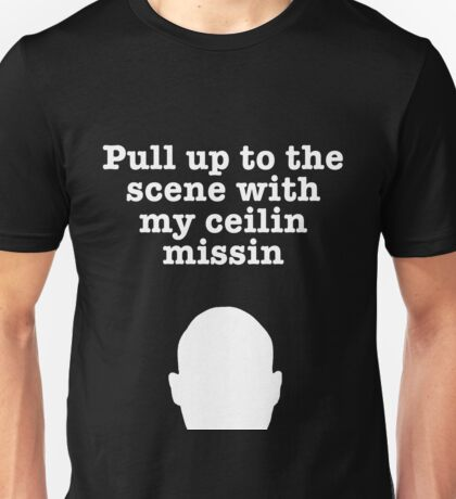 Pull up to the scene...wht Unisex T-Shirt