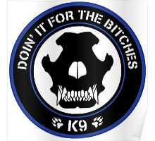 K9 Patch (Blue and black) Poster