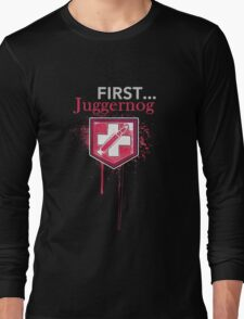 First... [Zombies] Long Sleeve T-Shirt