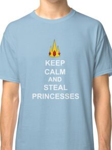 Keep Calm And Steal Princesses White Font Classic T-Shirt