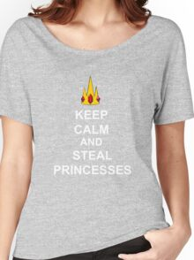 Keep Calm And Steal Princesses White Font Women's Relaxed Fit T-Shirt