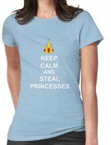 Keep Calm And Steal Princesses White Font Womens Fitted T-Shirt