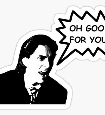 'Oh Good for You!' Christian Bale Design Sticker