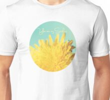 You are my Sunshine Unisex T-Shirt