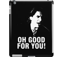 'Oh Good for You!' Christian Bale Design iPad Case/Skin