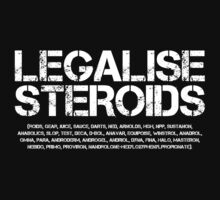 Legalise Steroids (Inverted) by Levantar