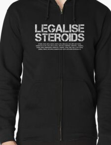 Legalise Steroids (Inverted) T-Shirt