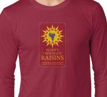 Reddy's Chocolate Raisins - Utopia Long Sleeve T-Shirt