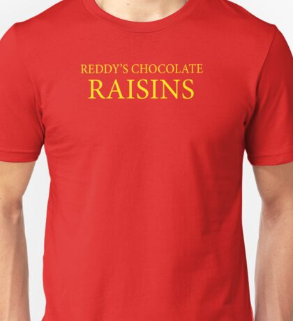 Reddy's Raisins - Utopia Unisex T-Shirt