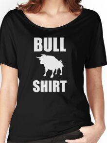 Bull Shirt Women's Relaxed Fit T-Shirt