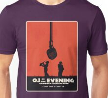 OJ in the Evening: Unplugged Unisex T-Shirt
