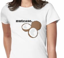nutcase. (coconut) Womens Fitted T-Shirt