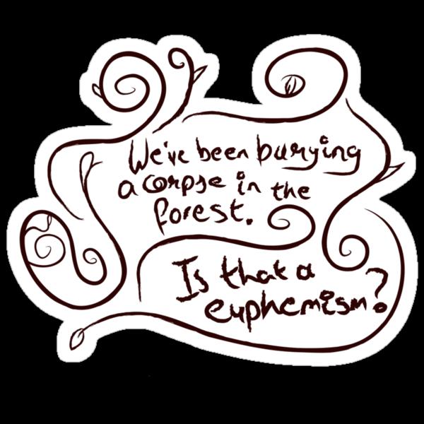 Euphemisms by iliketrees